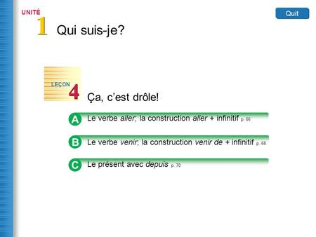 A Le verbe aller; la construction aller + infinitif p. 66 Review the forms of the verb aller (to go) in the following sentences. aller Je vais	à la plage.