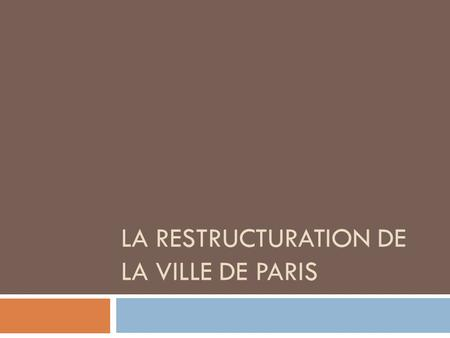 La restructuration de la ville de paris