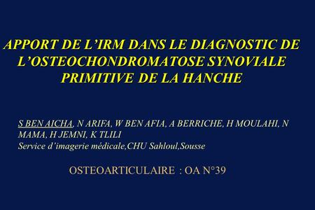 OSTEOARTICULAIRE : OA N°39
