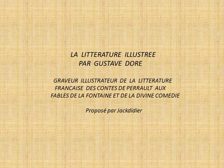 LA LITTERATURE ILLUSTREE PAR GUSTAVE DORE