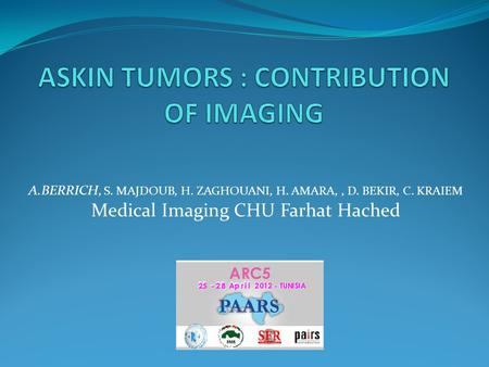 ASKIN TUMORS : CONTRIBUTION OF IMAGING