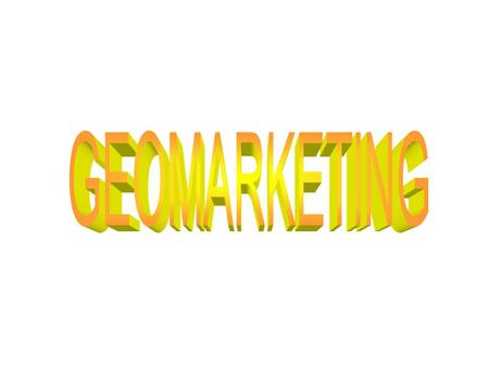 SOMMAIRE 1 - GEOGRAPHIE ET MARKETING 1.1 LES LIENS ENTRE GEOGRAPHIE ET MARKETING 1.2 DE LA GEOGRAPHIE AU GEOMARKETING 2 - LE GEOMARKETING : PRINCIPES.
