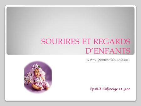 SOURIRES ET REGARDS D'ENFANTS