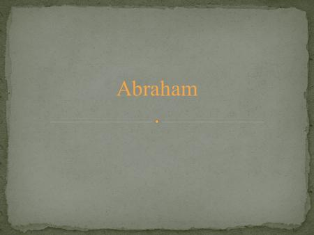 Abraham. The period of the patriarchs is difficult to date with accuracy, but scholars estimate that Abraham's birth was approximately 1810 BC Abraham.