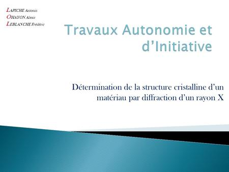 Travaux Autonomie et d'Initiative