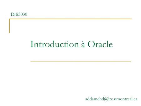 Introduction à Oracle Dift3030