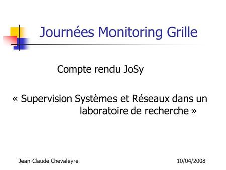 Journées Monitoring Grille