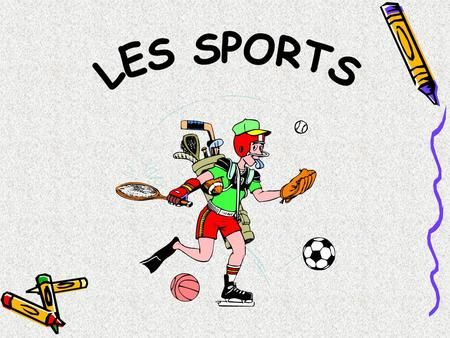 LE FOOTBALL LE RUGBY LE BASKET LE BADMINTON LE GOLF.