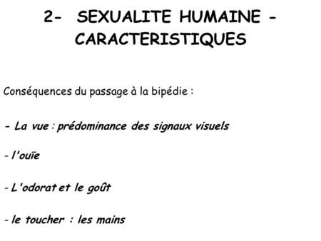 2- SEXUALITE HUMAINE - CARACTERISTIQUES
