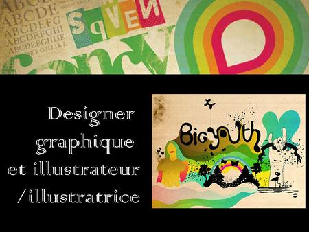 Designer graphique et illustrateur /illustratrice.