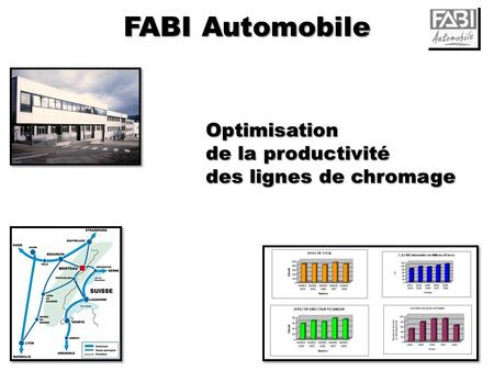 FABI Automobile Optimisation de la productivité des lignes de chromage.