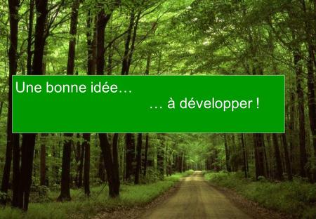 voil une bonne id e d velopper cliquer pour avancer ForIdee A Developper