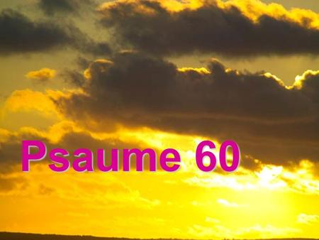 Psaume 60.