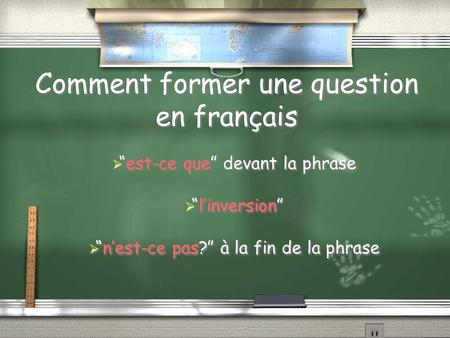 Comment former une question en français