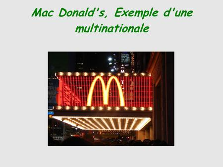 Mac Donald's, Exemple d'une multinationale