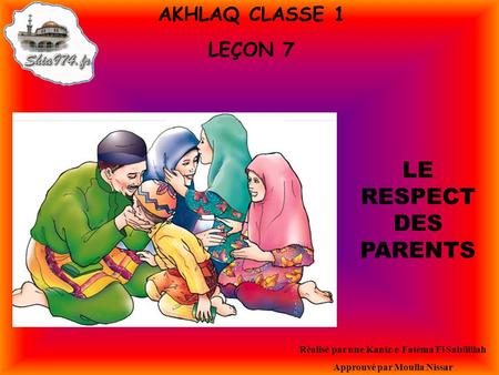 LE RESPECT DES PARENTS AKHLAQ CLASSE 1 LEÇON 7