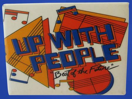 projet «UP WITH PEOPLE »