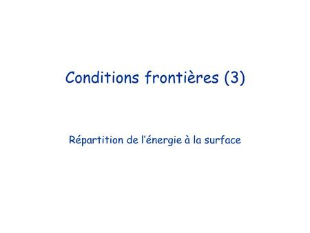 Conditions frontières (3)