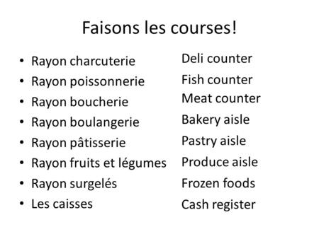 Faisons les courses! Deli counter Rayon charcuterie Rayon poissonnerie