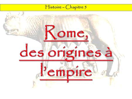 des origines à l'empire