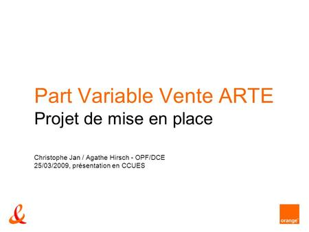 Part Variable Vente ARTE Projet de mise en place