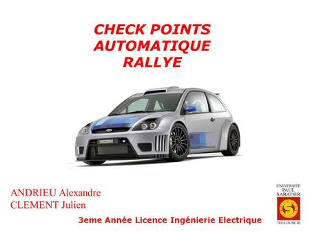 CHECK POINTS AUTOMATIQUE RALLYE ANDRIEU Alexandre CLEMENT Julien