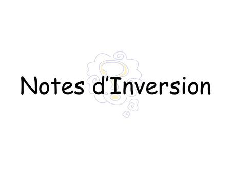 Notes d'Inversion.