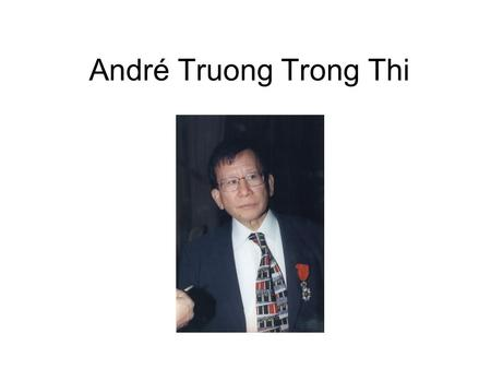 André Truong Trong Thi.