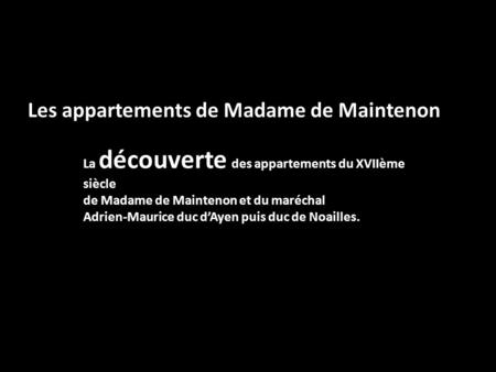 Les appartements de Madame de Maintenon
