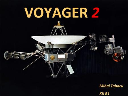 VOYAGER 2 Mihai Tabacu XII R1.