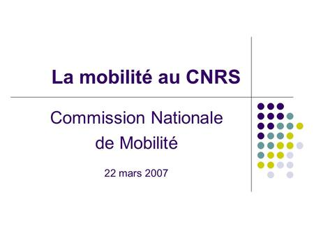 Commission Nationale de Mobilité 22 mars 2007
