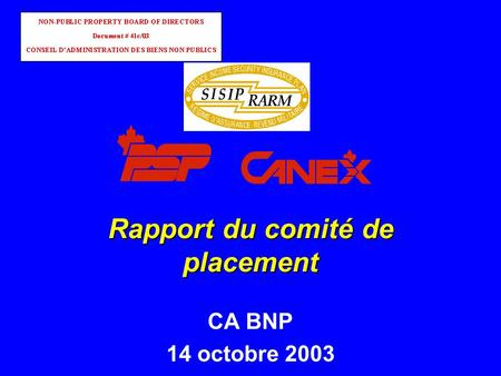 Rapport du comité de placement CA BNP 14 octobre 2003.