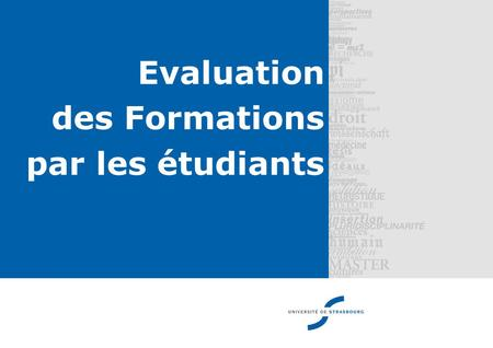 Evaluation des Formations par les étudiants Mars 2011.