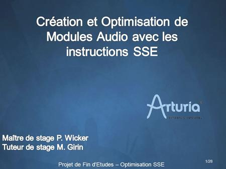 Création et Optimisation de Modules Audio avec les instructions SSE