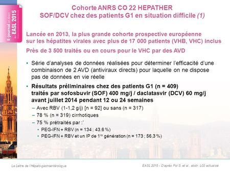 La Lettre de l'Hépato-gastroentérologue Cohorte ANRS CO 22 HEPATHER SOF/DCV chez des patients G1 en situation difficile (1) Série d'analyses de données.