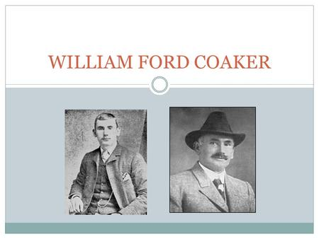 WILLIAM FORD COAKER. William Ford Coaker né le 19 octobre 1871 à St. John's mort le 26 octobre 1938 à Boston.