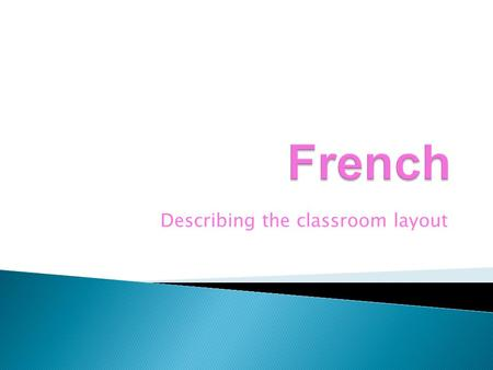 Describing the classroom layout