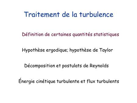 Traitement de la turbulence