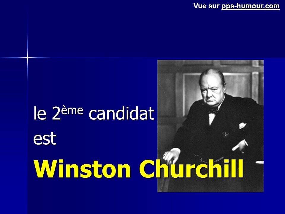 le 2ème candidat est Winston Churchill Vue sur pps-humour.compps-humour.com