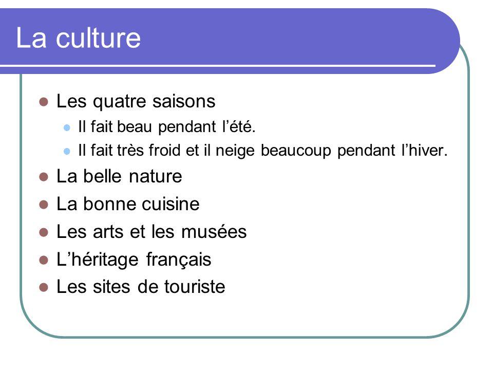 La nourriture et les restaurants Le parfum de Québec Une solide base gastronomique française, enrichie par le savoir des Amérindiens et des diverses communautés culturelles.