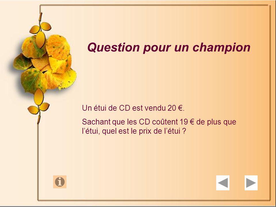 Question pour un champion Un étui de CD est vendu 20.