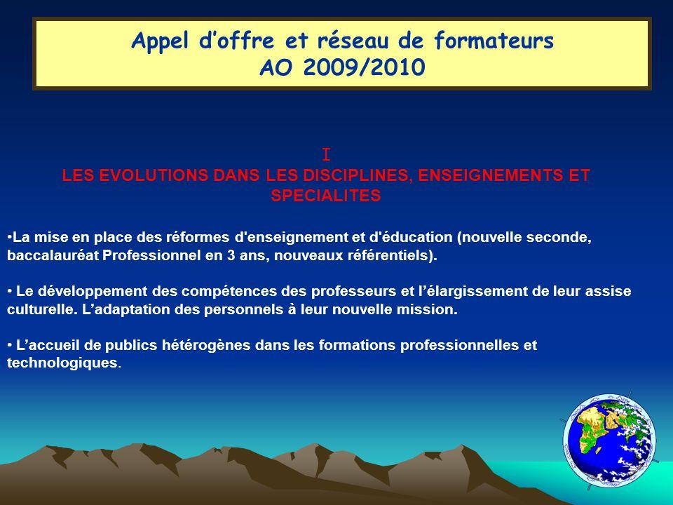 Appel doffre et réseau de formateurs AO 2009 /2010 II.