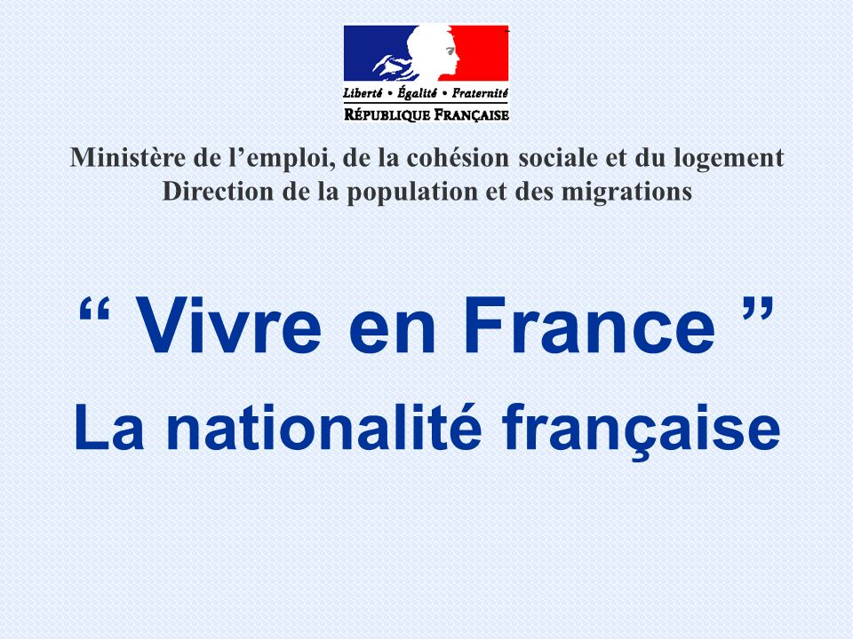 Comment devenir Français .Par décret de naturalisation Vous êtes âgé de plus de 18 ans.