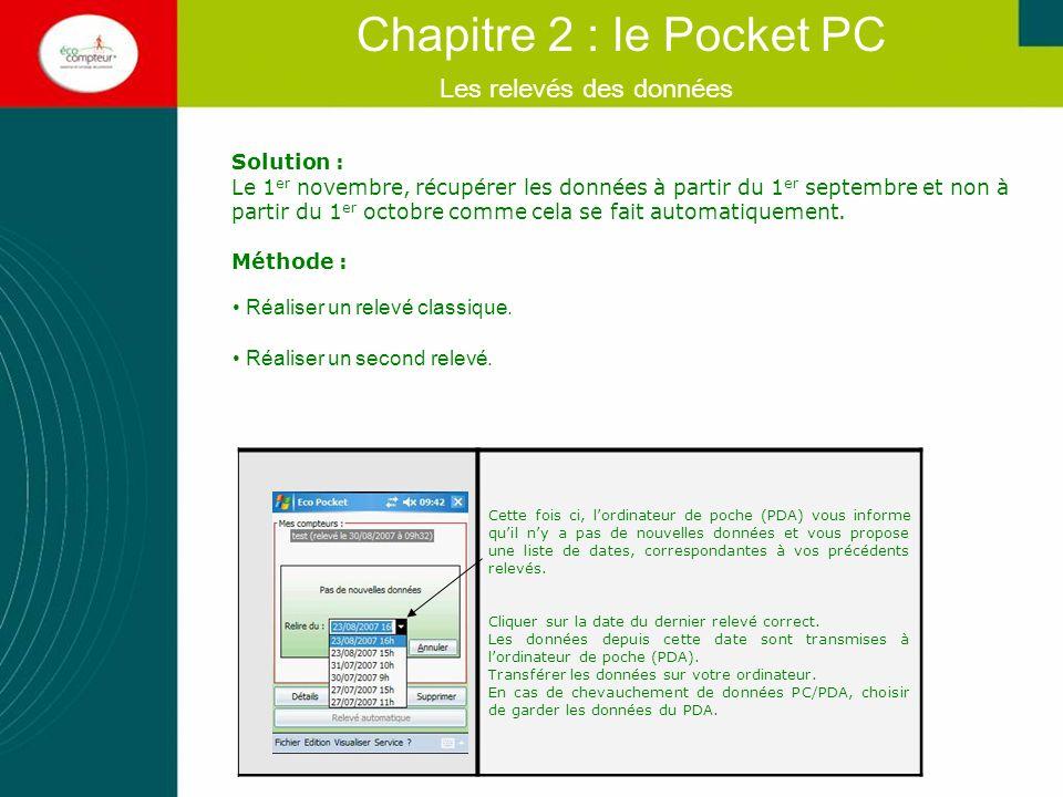 Les relevés des données Chapitre 2 : le Pocket PC La liaison infrarouge ne fonctionne pas (message « Erreur 12 ») Lors du relevé, des problèmes de liaison infrarouge peuvent arriver.