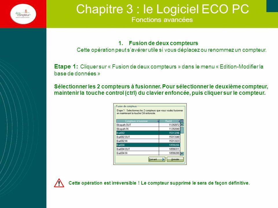 1.Fusion de deux compteurs Etape 2: sélectionner le compteur dont les données sont prioritaire en cas de conflit de date Fonctions avancées Chapitre 3 : le Logiciel ECO PC