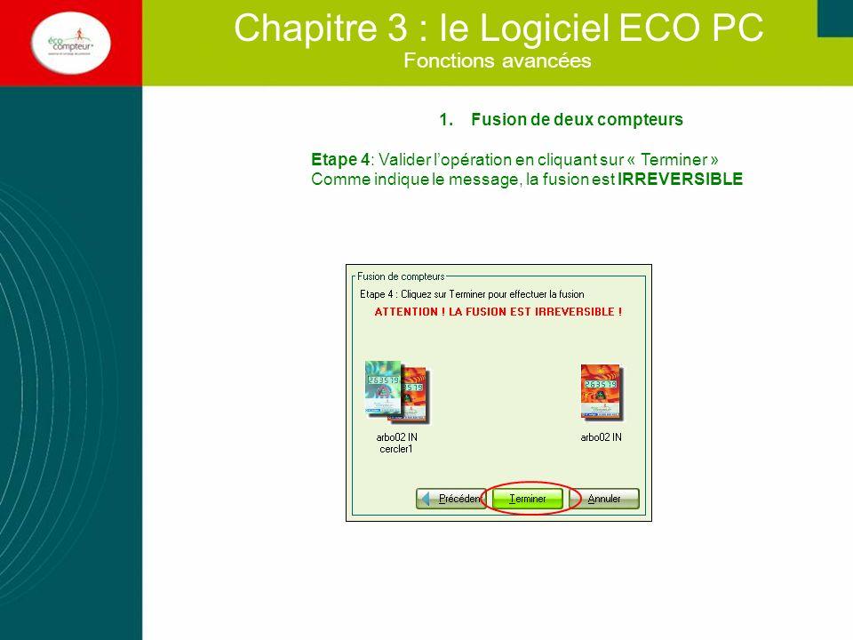 Fonctions avancées Chapitre 3 : le Logiciel ECO PC 2.Modifier une donnée Cette opération est à effectuer, par exemple, en cas de données aberrantes Cliquer sur « Modifier une donnée » dans le menu « Edition - Modifier la base de données » Sélectionner le compteur et la date à modifier.