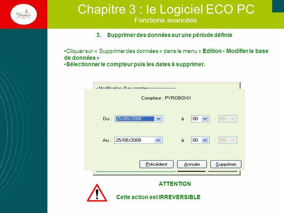 Chapitre 3 : le Logiciel ECO PC 4.Supprimer un compteur de la base de données Sélectionner le compteur à supprimer.
