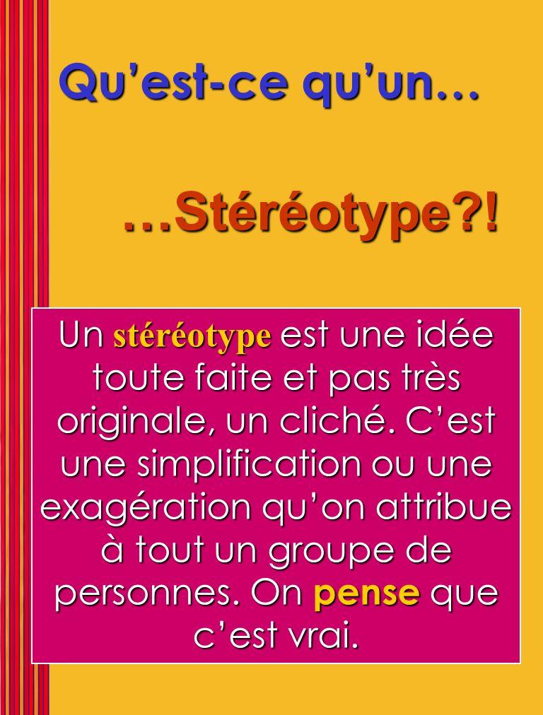 Le stéréotype appartient à celui qui le forme, pas à celui qui en est la cible