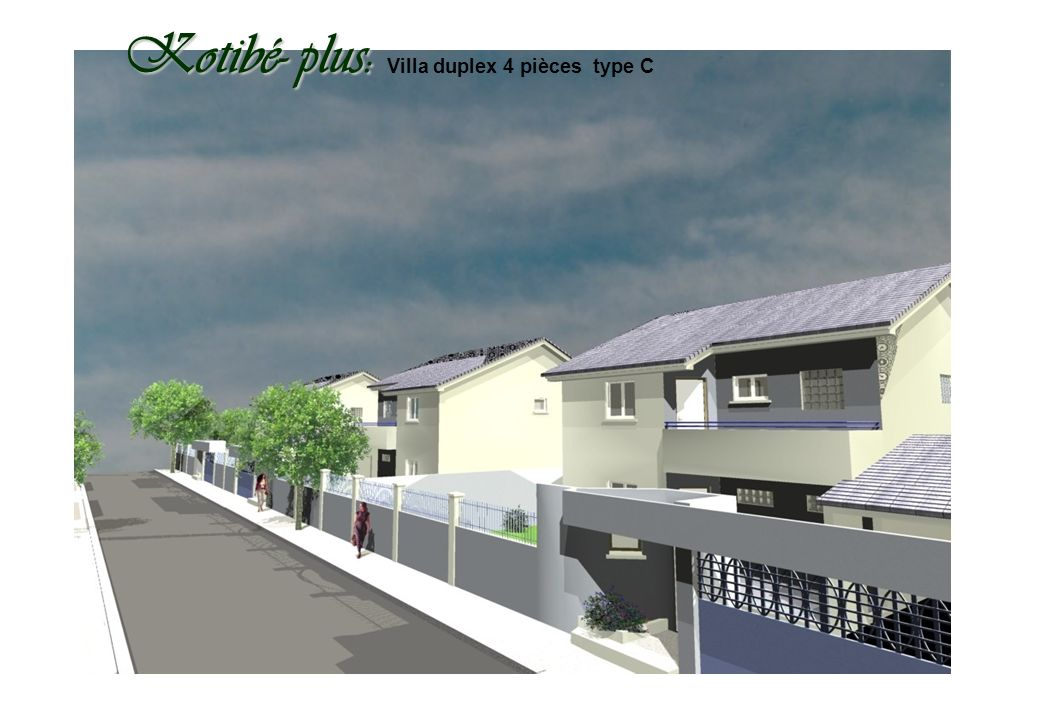 Kotibé- plus: Kotibé- plus: Villa duplex 4 pièces type C
