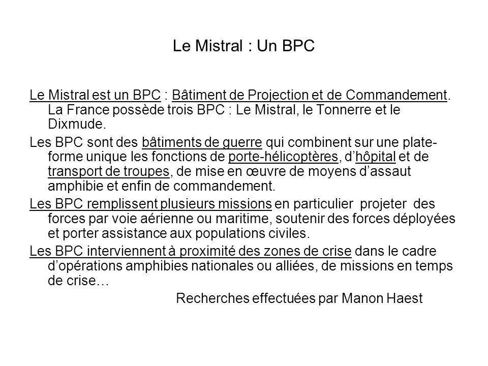 Le BPC Mistral (vue prise du quai, base de Toulon) Cliché aimablement communiqué par Benjamin Nigaize, élève de 2de BTN.